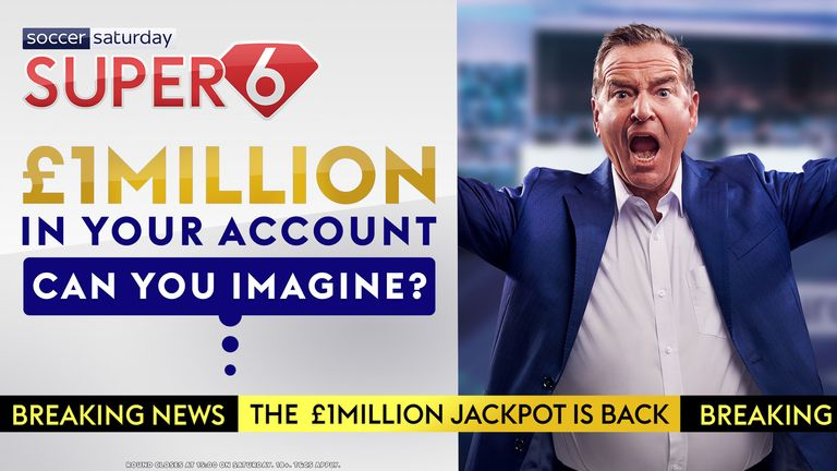 Super 6 makes its return with a £1m jackpot!