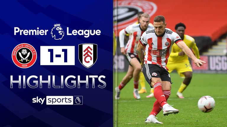 FREE TO WATCH: Highlights from Sheffield United's draw with Fulham in the Premier League