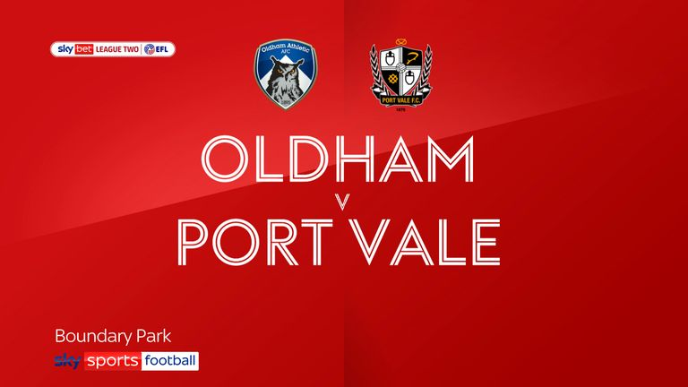 Oldham v Port Vale