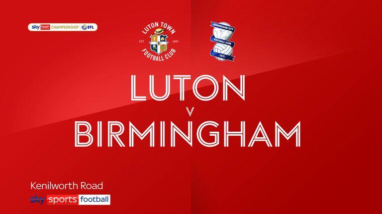 Luton v Birmingham