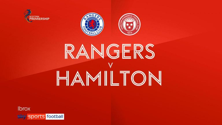 Highlights of the Scottish Premiership match between Rangers and Hamilton.