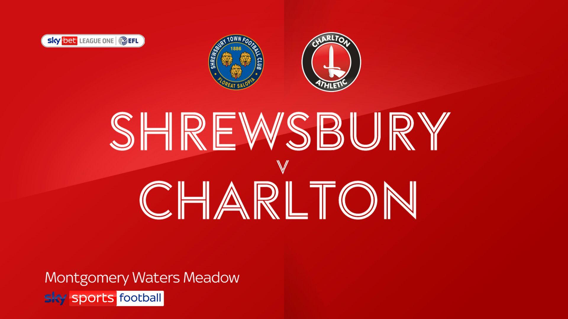 Shrewsbury deny Charlton at the death