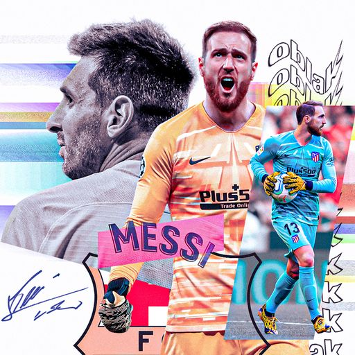 What makes Messi so good? Oblak explains