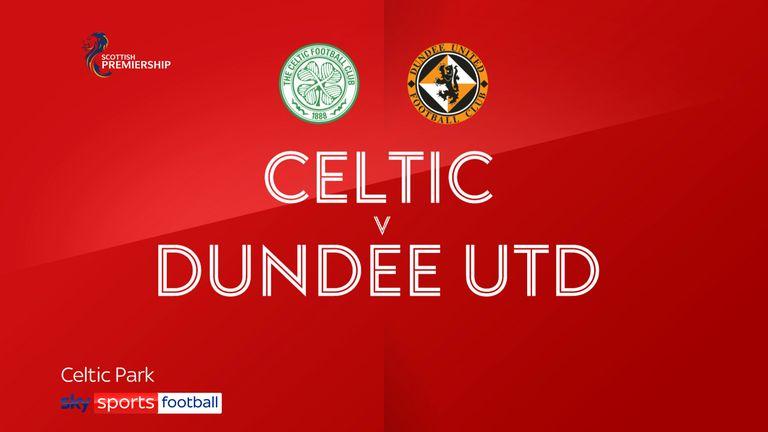 Celtic 3-0 Dundee utd