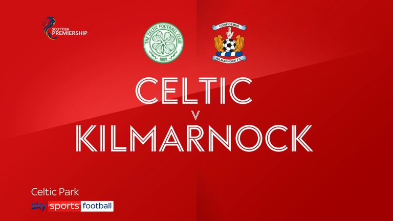 Celtic Kilmarnock