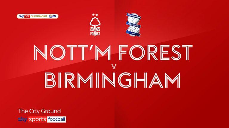 Nottingham Forest v Birmingham