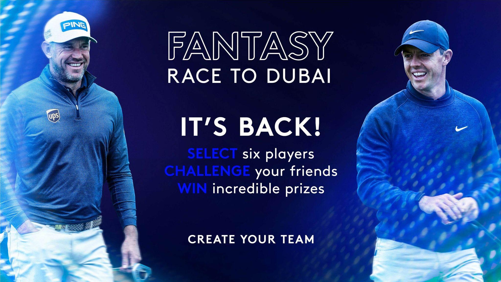 Play Fantasy Race To Dubai Pick Your Team Now Golf News Sky Sports