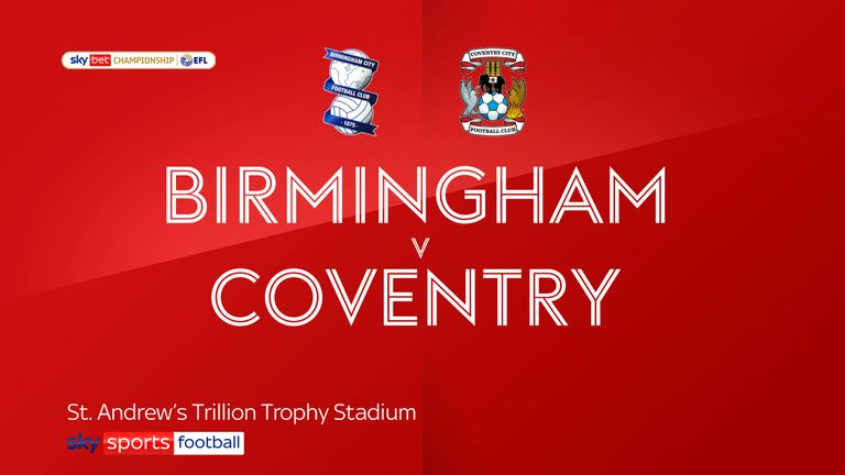 Highlights of Birmingham's 1-1 draw with Coventry in the Sky Bet Championship on Saturday