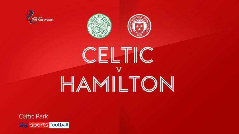 Celtic v Hamilton