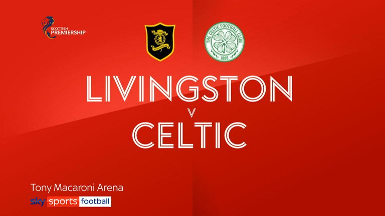 SPFL Livingstone v Celtic