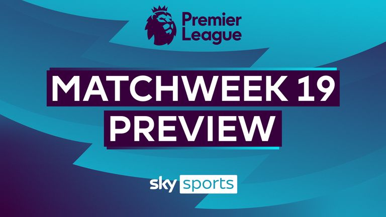 Matchweek 19 Preview