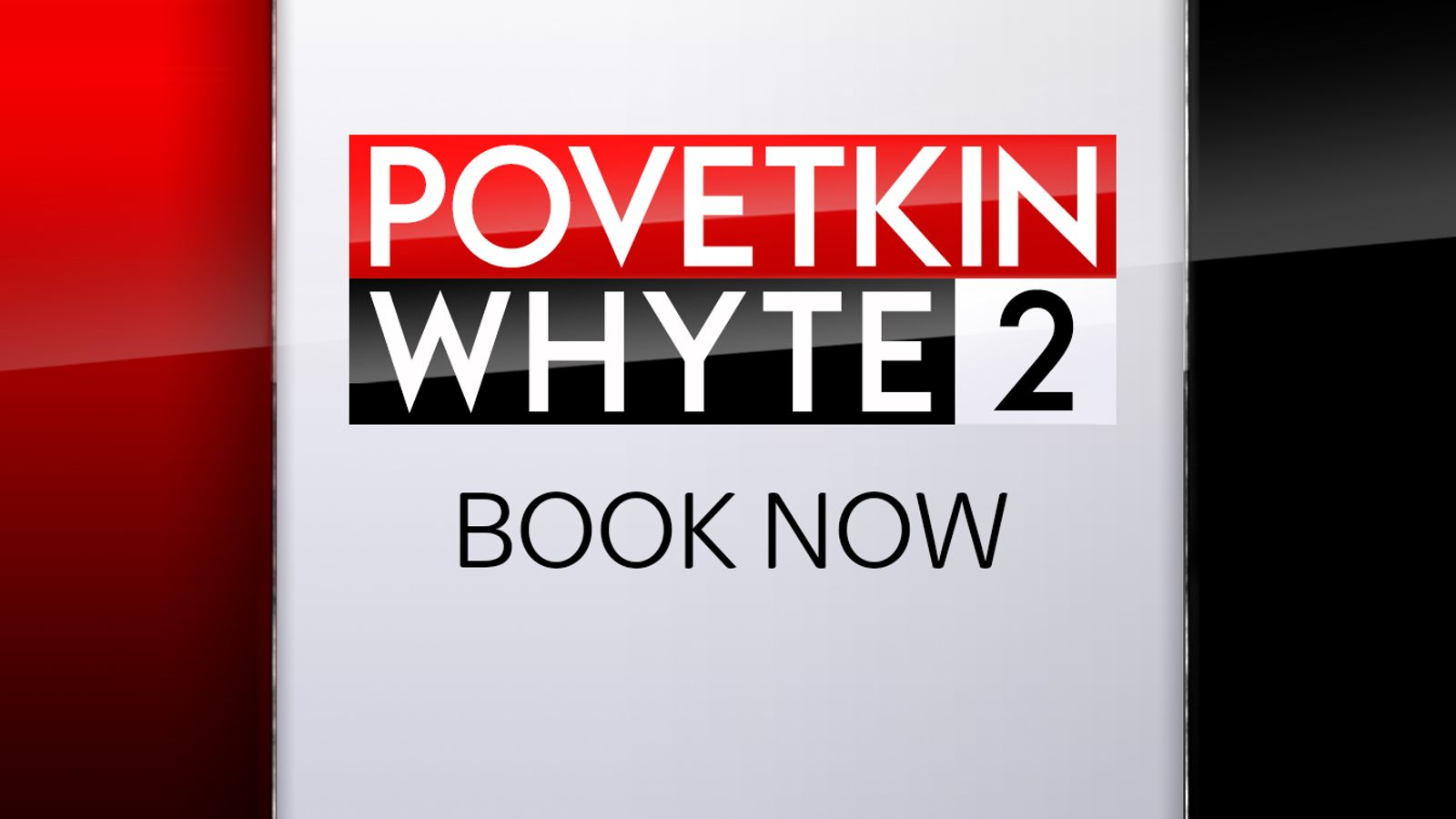 Povetkin vs Whyte 2: Booking information for Dillian Whyte's rematch with Alexander Povetkin on Saturday live on Sky Sports Box Office