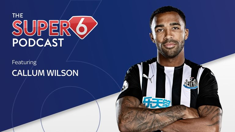 Newcastle's Callum Wilson is the latest to sit down with the Super 6 Podcast.