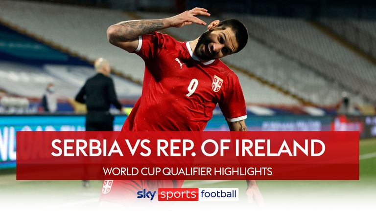 Serbia take on Ireland in a World Cup Qualifier