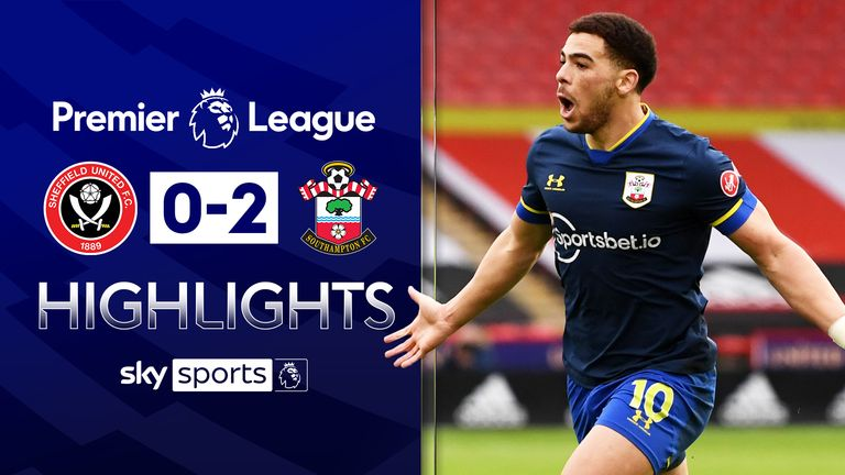 FREE TO WATCH: Highlights from Southampton's win against Sheffield United