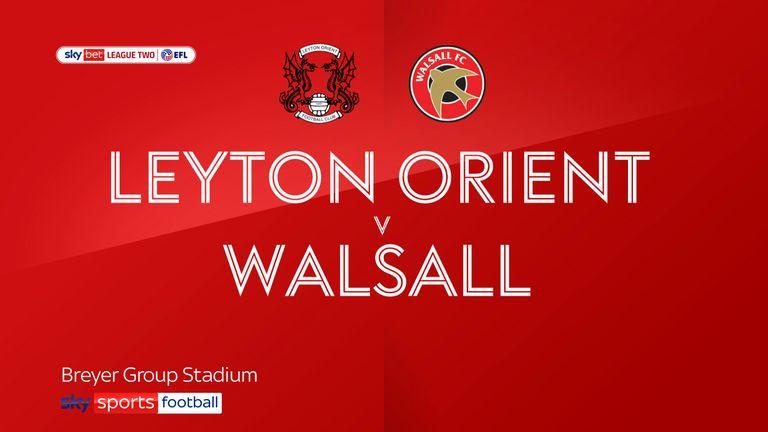Leayton Orient v Wallsall