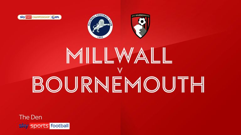 Millwall v Bournemouth