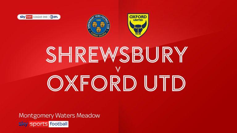 Shrewsbury v Oxford