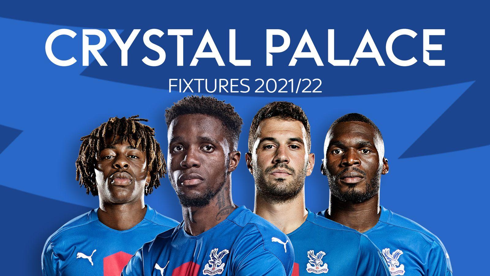 skysports-crystal-palace-fixtures_5415953.jpg?20210615152616