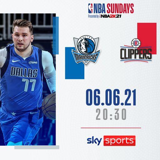 Watch Dallas Mavericks @ LA Clippers free on Sky Sports
