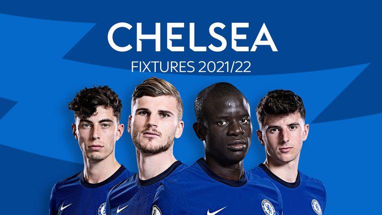 Chelsea Fixtures 2021/22