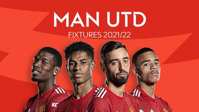 Man Utd Fixtures 2021/22