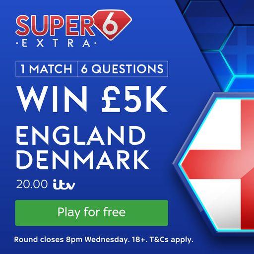 Super 6 Extra: England vs Denmark