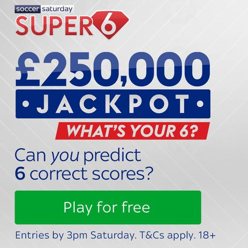 Win £250,000 with Super 6!
