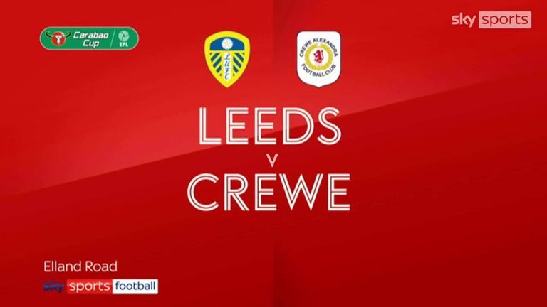 Leeds United vs Crewe Alexandra Highlights 24 August 2021