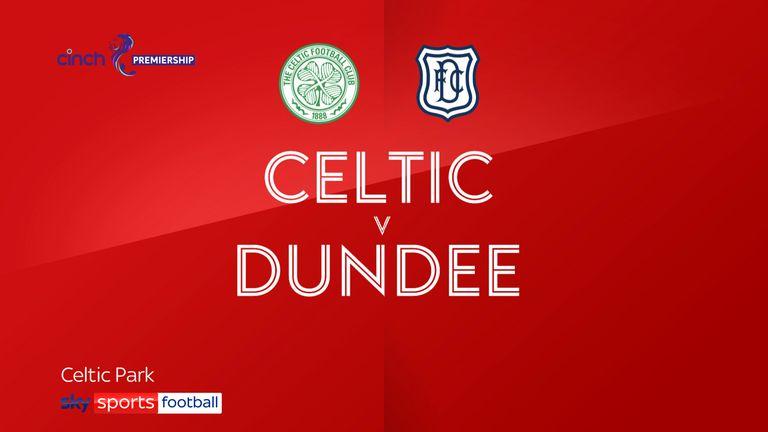 Celtic vs Dundee
