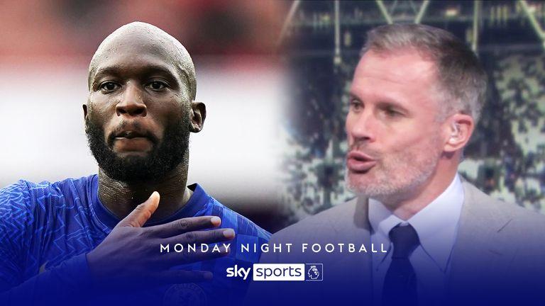 Jamie Carragher discusses Chelsea's Romelu Lukaku on Monday Night Football.