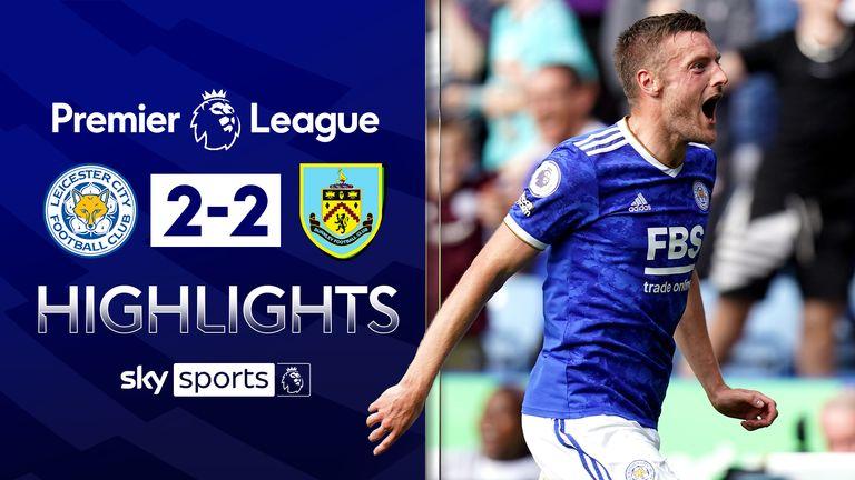Leicester v Burnley highlights