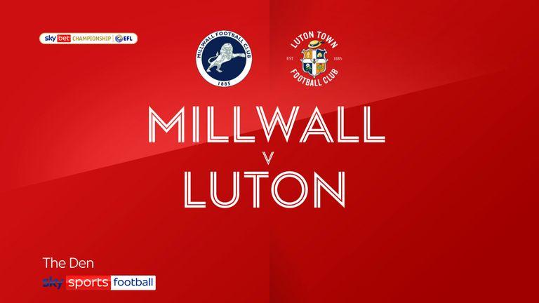 Millwall v Luton